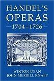 Handel's Operas, 1704-1726