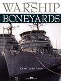 img - for Warship Boneyards book / textbook / text book
