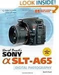 David Busch?s Sony Alpha SLT-A65 Guid...