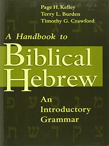 Biblical Hebrew: An Introductory Grammar: Handbook