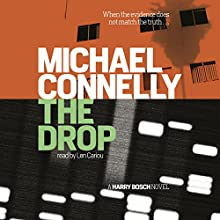The Drop: A Harry Bosch Novel | Livre audio Auteur(s) : Michael Connelly Narrateur(s) : Len Cariou