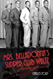 Mrs. Belladonnas Supper Club Waltz (The Darvil Trilogy)