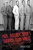Mrs. Belladonnas Supper Club Waltz (Darvil Trilogy)