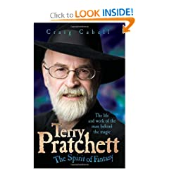 Terry Pratchett: The Spirit of Fantasy by Craig Cabell
