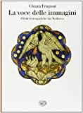 img - for La voce delle immagini. Pillole iconografiche dal Medioevo book / textbook / text book