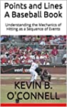 Points and Lines A Baseball Book: Und...