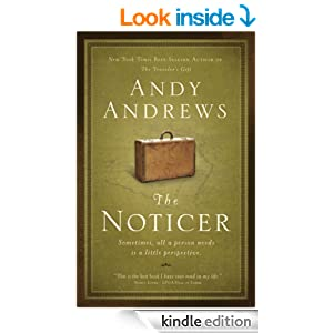 The Noticer: Sometimes, all a person needs is a little perspective.