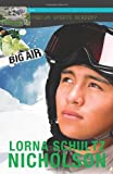 img - for Big Air (Lorimer Podium Sports Academy) book / textbook / text book