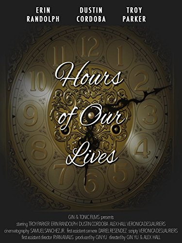 Hours of Our Lives