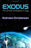 Exodus: Part one of the Exodus Trilogy