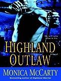 Highland Outlaw: A Novel (Campbell)