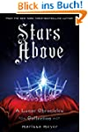 Stars Above: A Lunar Chronicles Colle...