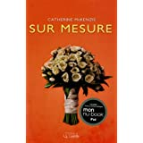 Sur mesureby Catherine McKenzie