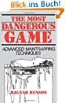 The Most Dangerous Game: Advanced Man...