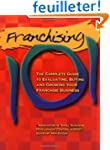 Franchising 101: The Complete Guide t...