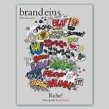 brand eins audio: Konzentration Hörbuch von  brand eins Gesprochen von: Michael Bideller, Nina Schürmann, Jennifer Harder-Böttcher