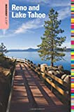 Insiders Guide® to Reno and Lake Tahoe, 6th (Insiders Guide Series)