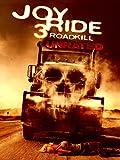 Joy Ride 3: Roadkill (Unrated)