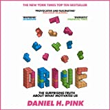 Drive: The Surprising Truth about What Motivates Us (Unabridged)
