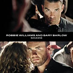 Shame: Robbie Williams, Gary Barlow: Music