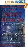 The Night Season (Archie Sheridan & Gretchen Lowell Book 4)