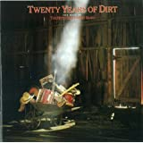 Twenty Years of Dirt: The Best of