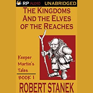 The Kingdoms and the Elves of the Reaches Audiobook