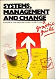 Systems, Management and Change: A Graphic Guide (0063182726) by Carter, Ruth