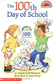 The 100th Day of School  (Hello Reader!, Level 2)