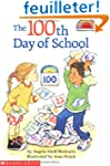 Scholastic Reader Level 2: The 100th...