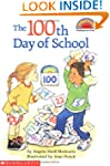 Scholastic Reader: The 100th Day of S...
