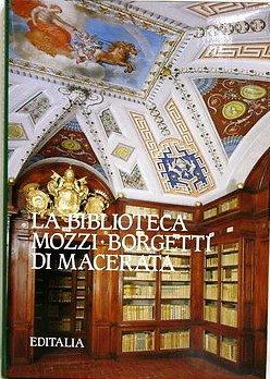 La biblioteca Mozzi-Borgetti di Macerata