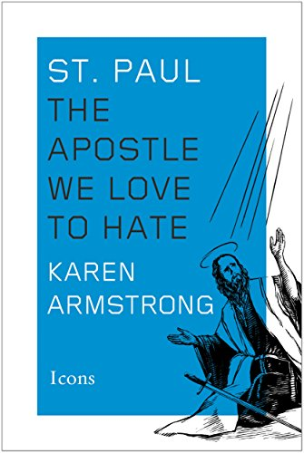 Download St. Paul: The Apostle We Love to Hate (Icons)
