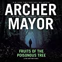 Fruits of the Poisonous Tree: The Joe Gunther Mysteries, Book 5 Audiobook by Archer Mayor Narrated by Tom Taylorson