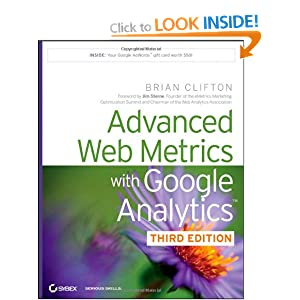 Advanced Web Metrics with Google Analytics Brian Clifton