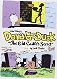 "Walt Disney's Donald Duck: ""The Old Castle Secret"" (Complete Carl Barks Disney Library)"