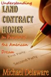 img - for Understanding Land Contract Homes In Pursuit of the American Dream book / textbook / text book