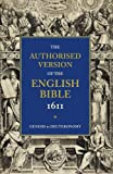 Authorised Version of the English Bible 1611: Volume 1, Genesis to Deuteronomy