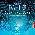 Sucht und Suche Hörbuch von Ruediger Dahlke Gesprochen von: Ruediger Dahlke