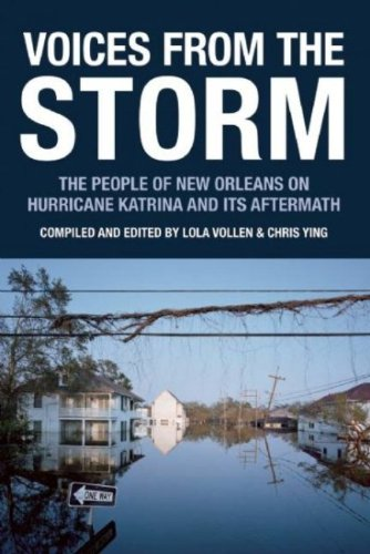 Voices from the Storm: The People of New Orleans on...