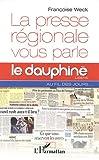Presse Régionale Vous Parle le Dauphine Libere au Fil des Jours