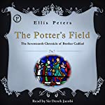 The Potter's Field: The Seventeenth Chronicle of Brother Cadfael | Ellis Peters