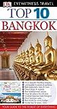 DK Eyewitness Top 10 Travel Guide: Bangkok