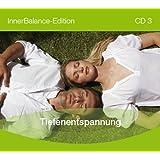 """InnerBalance-Edition CD 03: Tiefenentspannungvon """"Stefan Klo�"""""""