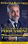 La Scienza della Persuasione - 7 Semp...