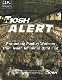 Department of Health and Human Services Protecting Poultry Workers From Avian Influenza (Bird Flu)