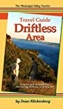 Image of Mississippi Valley Traveler Guide to the Driftless Area: Along the Mississippi River From Hastings, Minnesota to Lansing, Iowa