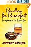 Bourbon for Breakfast: Living Outside...