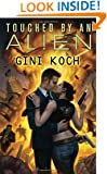 Touched by an Alien: Alien Novels, Book One