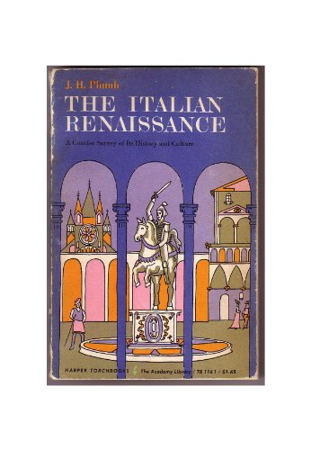 The Italian Renaissance, A Concise Survey of Its History and Culture (Italian Renaissance Plumb compare prices)